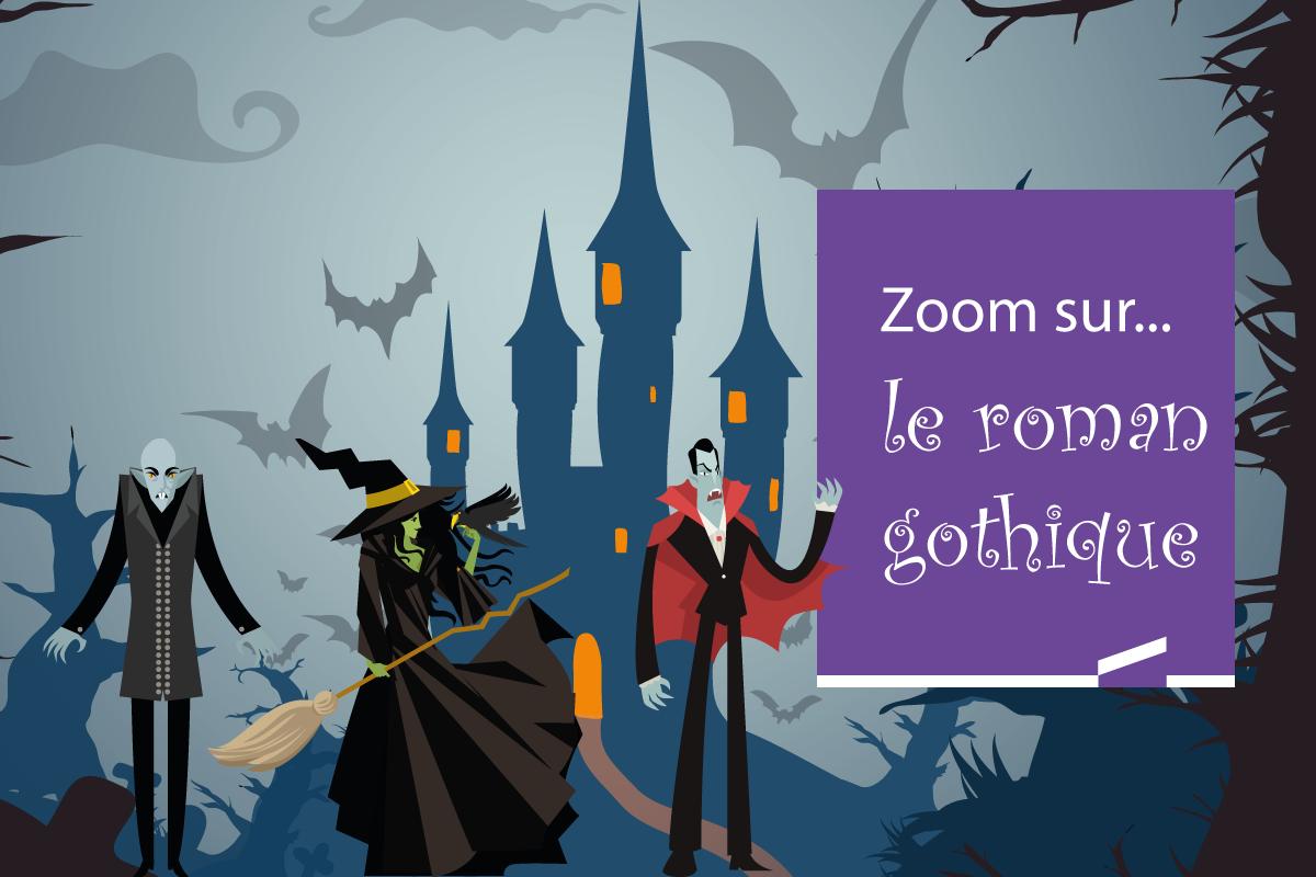 Zoom sur... le roman gothique