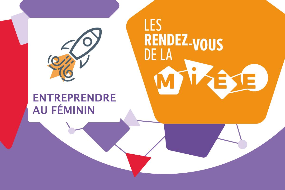 Entreprendre au féminin à la MIEE